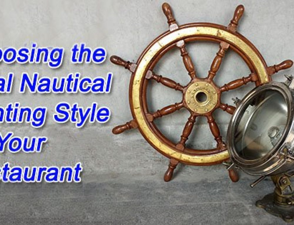 Choosing the Ideal Nautical Lighting Style for Your Restaurant